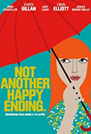 Not Another Happy Ending(2013) Poster - Movie Forum, Cast, Reviews