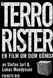 Terrorister - En film om dom dömda Poster