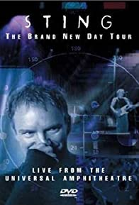 Primary photo for Sting: The Brand New Day Tour - Live from the Universal Amphitheatre