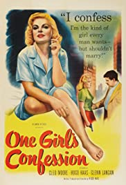 One Girl's Confession(1953) Poster - Movie Forum, Cast, Reviews