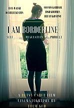 I Am Borderline