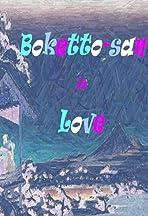 Boketto-san in Love