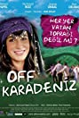 Off Karadeniz (2010) Poster