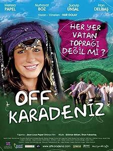 Movie downloads bittorrent Off Karadeniz [1280p]