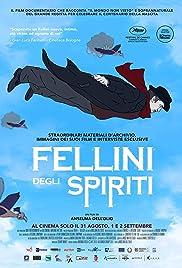 Fellini degli spiriti (2020) - IMDb