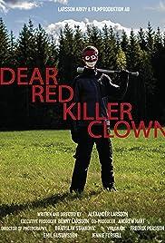 Dear Red Killer Clown Poster