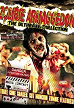 Zombie Armageddon: The Ultimate Collection