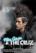 Mike Garcia and the Cruz