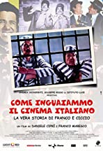 How We Got the Italian Movie Business Into Trouble: The True Story of Franco and Ciccio