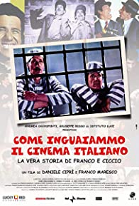 Primary photo for How We Got the Italian Movie Business Into Trouble: The True Story of Franco and Ciccio