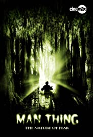 Man-Thing (2005) Poster - Movie Forum, Cast, Reviews