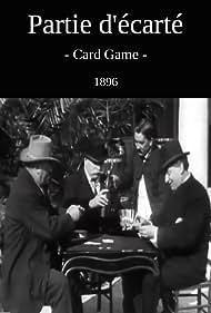 Antoine Lumière, Félicien Trewey, Antoine Féraud, and Alphonse Winckler in Partie d'écarté (1896)