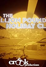 The Million Pound Holiday Club