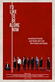 Maria Conchita Alonso, Spencer Grammer, Vanessa Lengies, Samm Levine, Christopher Masterson, Jack McGee, Mindy Sterling, Carl McDowell, David Fynn, and Michael Piper-Younie in I'd Like to Be Alone Now (2019)