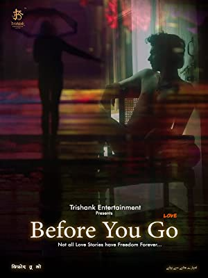 Before You Go-Love movie, song and  lyrics