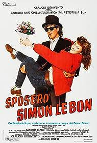 Sposerò Simon Le Bon - Confessioni di una sedicenne innamorata persa dei Duran Duran (1986)