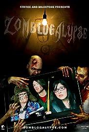 Zomblogalypse Poster