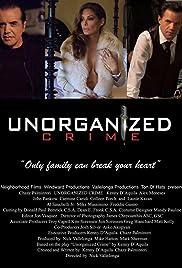 Unorganized Crime Poster