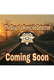 The Day of a Homicide Detective