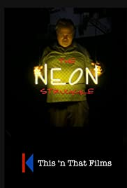 The Neon Struggle Poster