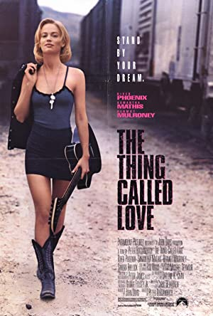 The Thing Called Love Poster Image