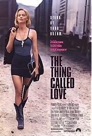 The Thing Called Love (1993) film en francais gratuit