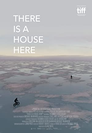 There Is a House Here