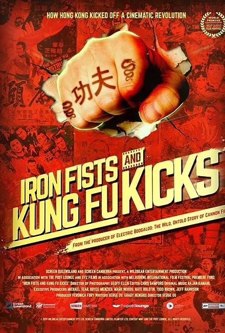 Film: Iron Fists and Kung Fu Kicks