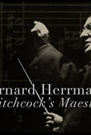 Bernard Herrmann: Hitchcock's Maestro Poster