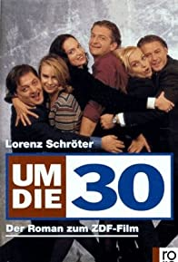 Primary photo for Um die 30