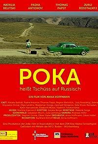 Primary photo for Poka heißt Tschüss auf Russisch