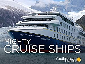 Where to stream Mighty Cruise Ships