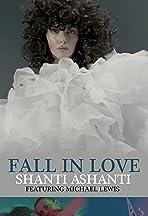 Fall in Love: Shanti Ashanti