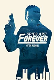 Spies Are Forever Poster