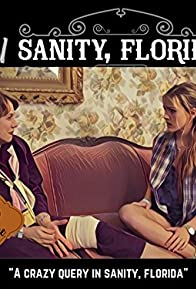 Primary photo for A Crazy Query in Sanity, Florida