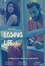 Losing Life