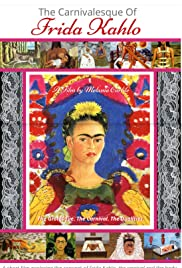 The Carnivalesque of Frida Kahlo Poster