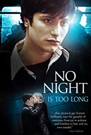 No Night Is Too Long (2002) Poster - Movie Forum, Cast, Reviews