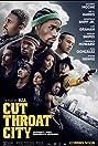 Cut Throat City (2020) Poster