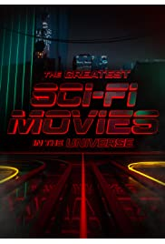 The Greatest Sci-Fi Movies in the Universe