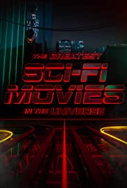 The Greatest Sci-Fi Movies in the Universe Poster