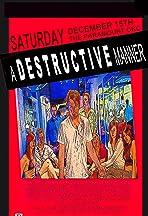 A Destructive Manner