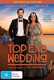 Top End Wedding: A Romcom for the Top End
