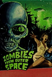 Zombies from Outer Space Poster