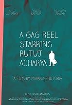 A Gag Reel Starring Rutuj Acharya