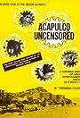 Acapulco Uncensored