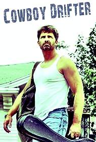 Chuck Carrington in Cowboy Drifter (2017)