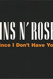 Guns N' Roses: Since I Don't Have You Poster