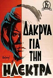Dakrya gia tin Ilektra(1966) Poster - Movie Forum, Cast, Reviews