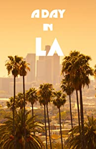 A Day in L.A. hd mp4 download